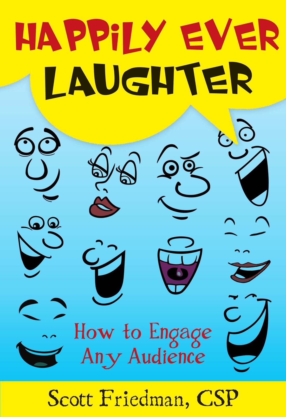 happily ever laughter motivational humorist and keynote speaker